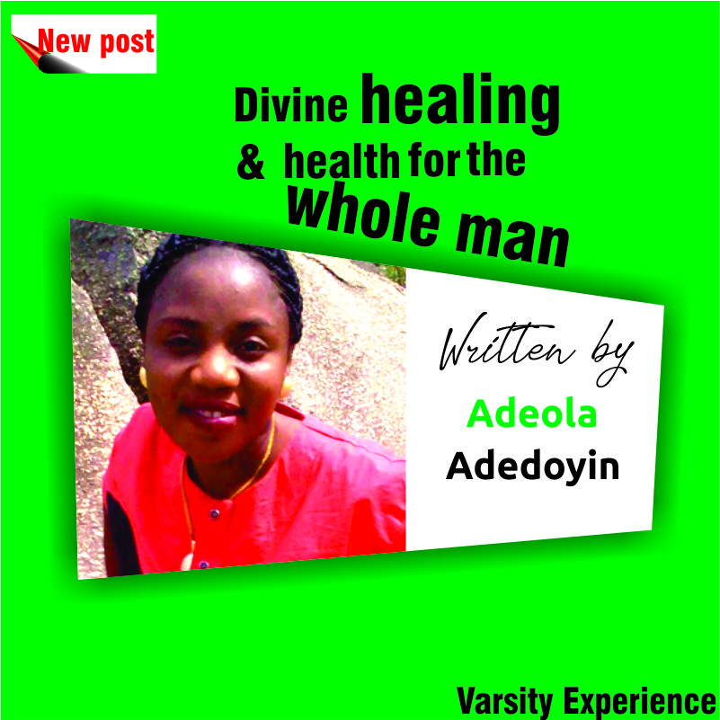 Divine healing and health for the whole man